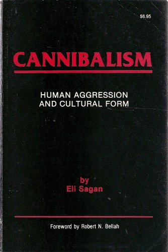 9780914434245: Cannibalism: Human Aggression and Cultural Form