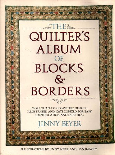 9780914440321: Title: The Quilters Album of Blocks and Borders More than