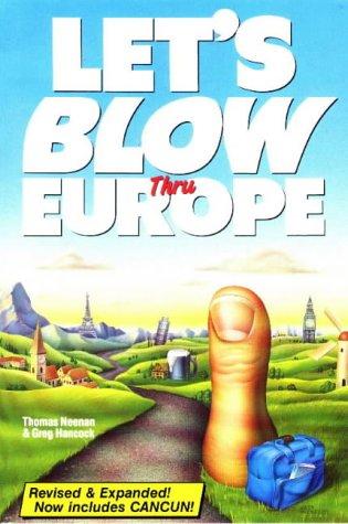 Let's Blow Thru Europe, Revised: Neenan, Thomas