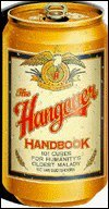 The Hangover Handbook: 101 Cures for Humanity's Oldest Malady: Oudtshoorn, Nic Van