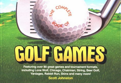 9780914457558: The Complete Book of Golf Games
