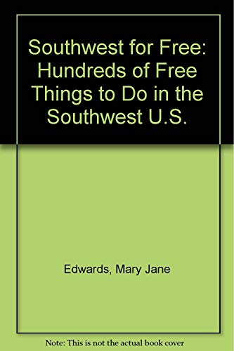 9780914457596: The Southwest for Free: Hundreds of Free Things to Do in the Southwest U.S.
