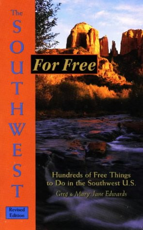 9780914457831: The Southwest for Free, Revised (For Free Series)