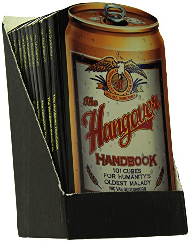 9780914457916: The Hangover Handbook, Revised--10-copy prepack: 101 Cures for Humanities Oldest Malady