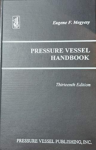 9780914458234: Pressure Vessel Handbook, 13th Edition