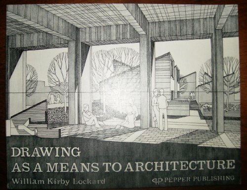 9780914468042: Drawing As a Means to Architecture
