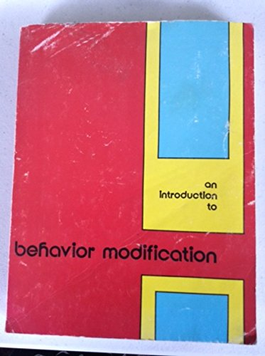 9780914474043: An Introduction to behavior modification