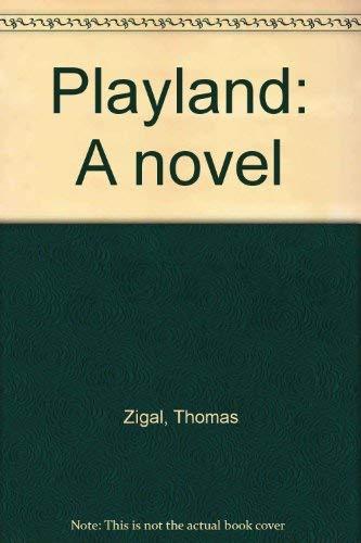 9780914476917: Playland: A novel