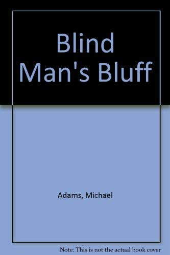 9780914476948: Blind Man's Bluff