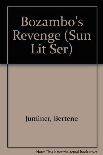 Bozambo's Revenge: A Novel (Sun Lit Ser) (0914478109) by Bertene Juminer
