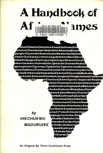 A handbook of African names: Madubuike, Ihechukwu