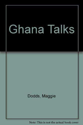 Ghana Talks: Maggie Dodds