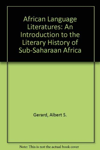 9780914478652: African Language Literatures: An Introduction to the Literary History of Sub-Saharaan Africa