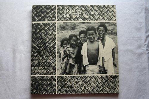 Tonga Pictorial.a Tapestry of Pride.Kupesi'O Tonga: Gerstle, Donna; Raitt,