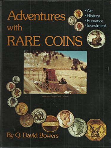 Adventures with Rare Coins: David Bowers