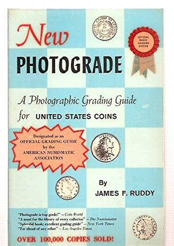 9780914490029: New Photograde: A Photographic Grading Guide for United States Coins