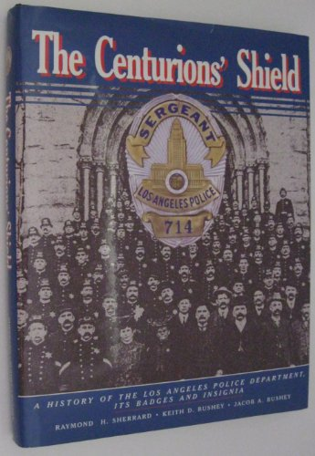 9780914503057: The Centurion's Shield (Hardcover)