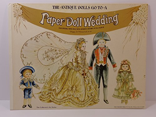9780914510093: Antique Dolls Go to a Paper Doll Wedding