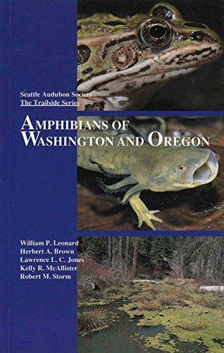 Amphibians of Washington and Oregon: Kelly R. McAllister;