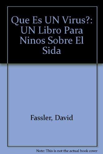 9780914525172: Que Es UN Virus?: UN Libro Para Ninos Sobre El Sida