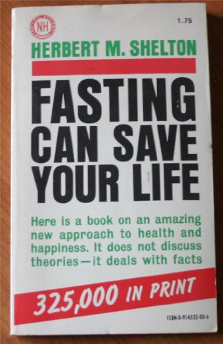 9780914532002: Fasting Can Save Your Life