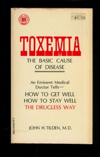 9780914532071: Toxemia: The Basic Cause of Disease