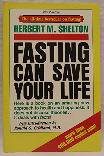 9780914532231: Fasting Can Save Your Life