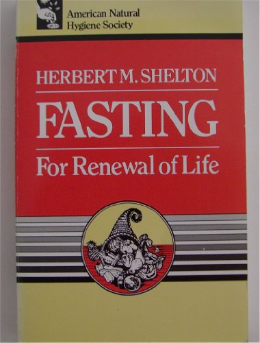 9780914532385: Fasting for Renewal of Life