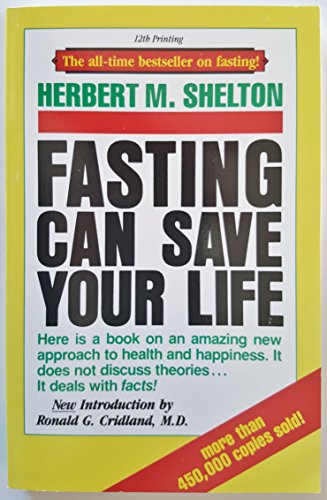 9780914532422: Fasting Can Save Your Life