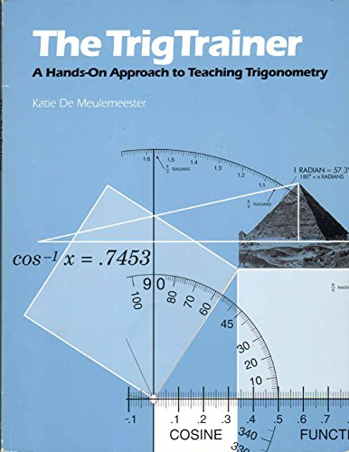 9780914534105: The TrigTrainer: A Hands-On Approach to Teaching Trigonometry