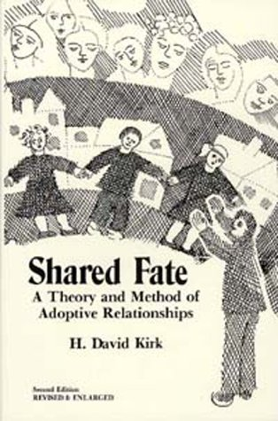 9780914539001: Shared Fate: A Theory and Method of Adoptive Relationships