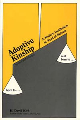 9780914539018: Adoptive Kinship: A Modern Institution in Need of Reform