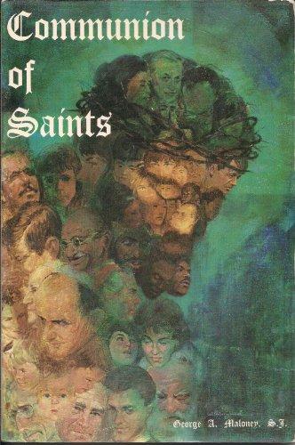 Communion of Saints: Maloney, George A.