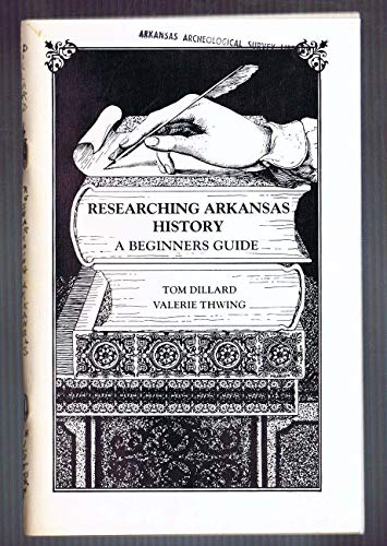 9780914546252: Researching Arkansas History: A Beginner's Guide