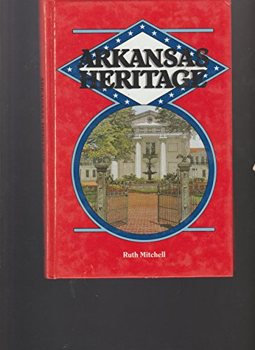 Arkansas Heritage Fifth Grade History Textbook: Mitchell, Ruth
