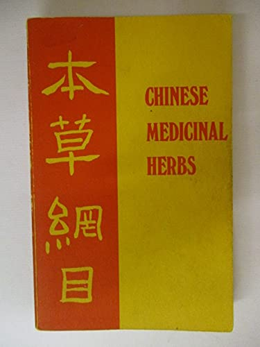 Chinese Medicinal Herbs translated and researched by: LI (Shih-Chen)