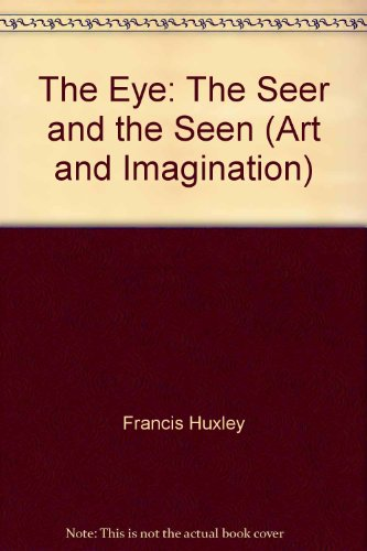 9780914558019: The Eye: The Seer and the Seen (Art and Imagination)