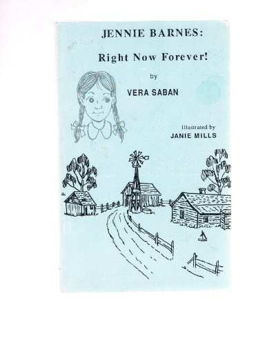Jennie Barnes: Right Now Forever (This Is America Series): Saban, Vera
