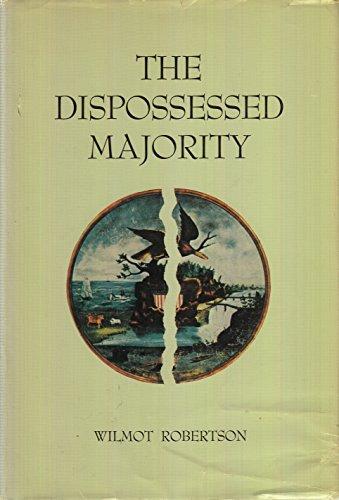 9780914576150: The Dispossessed Majority