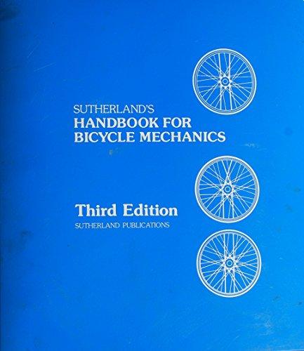 9780914578048: Sutherland's Handbook for bicycle mechanics