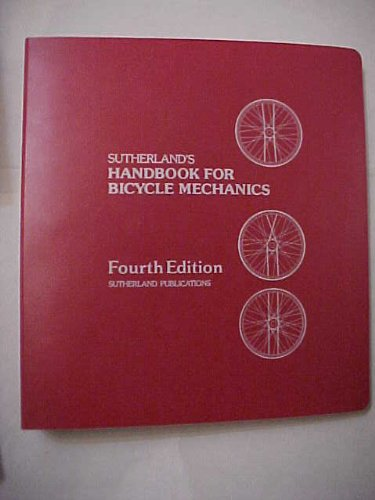 9780914578062: Sutherland's Handbook for bicycle mechanics