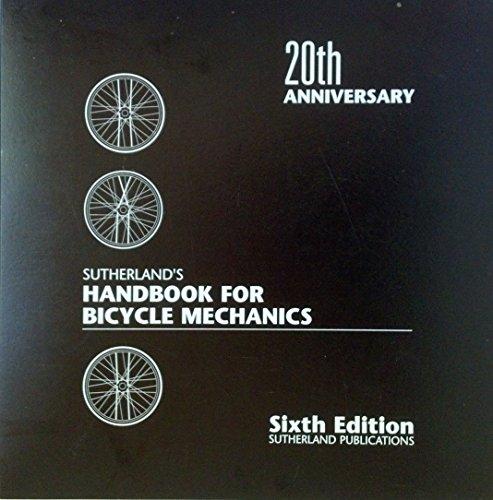 9780914578093: Sutherland's Handbook for Bicycle Mechanics