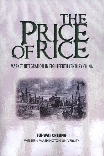 9780914584308: The Price of Rice: Market Integration in Eighteenth-Century China (Studies in East Asia, 29)