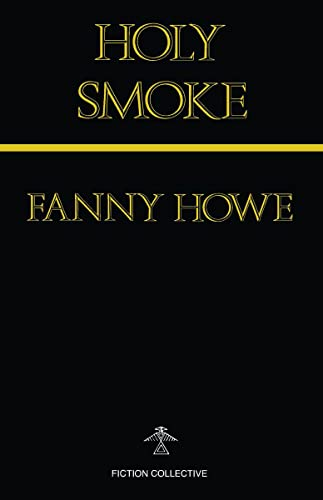 9780914590552: Holy Smoke