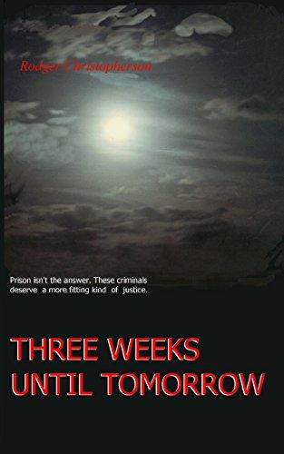 9780914597223: Three Weeks Until Tomorrow