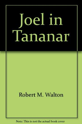 9780914598053: Joel in Tananar