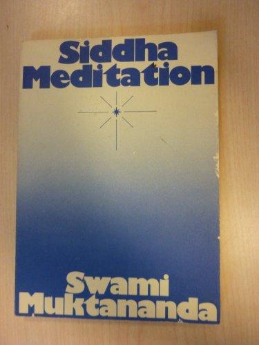 9780914602224: Siddha Meditation