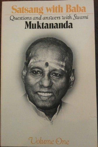 Satsang with Baba, Volume 1: Swami Muktananda