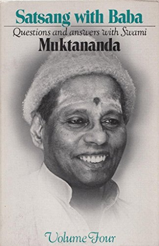 Satsang with Baba: Questions and answers with: Muktananda, Swami