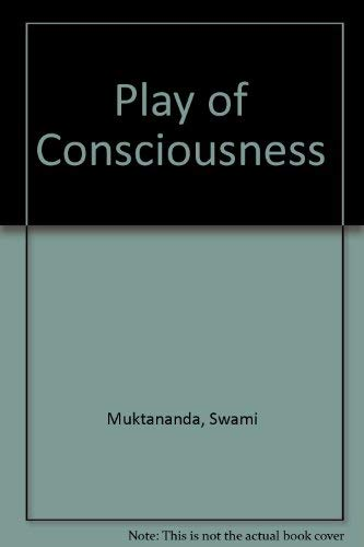9780914602361: Play of Consciousness